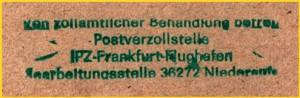 Ein schon stark angegriffener Handgummistempel Postverzollung aus Niederaula - wer hat bessere und lesbarere Abschläge ? - wurde in der Anfangszeit bis .... ? eingesetzt - ist nach neuesten Erkenntnissen schon einige Zeit nicht mehr im Einsatz